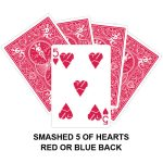 Smashed Five Of Hearts Gaff Card