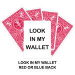 Look In My Wallet Gaff Card