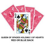 Queen Of Spades Holding Five Of Hearts Gaff Card