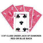 Five Of Clubs Under Jack Of Diamonds Gaff Card